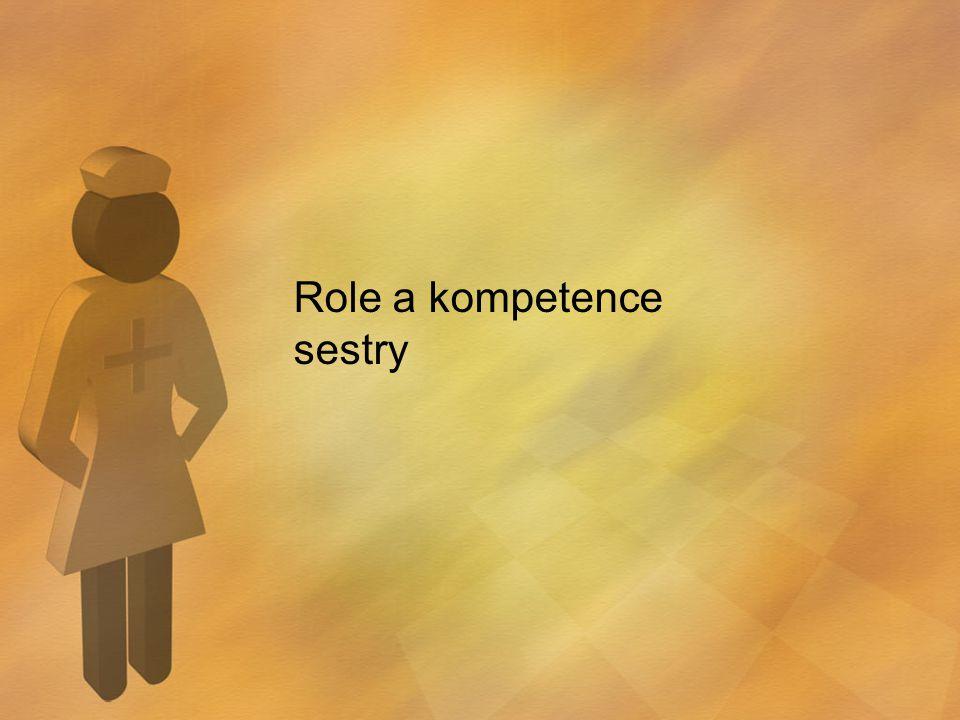 Role a kompetence sestry