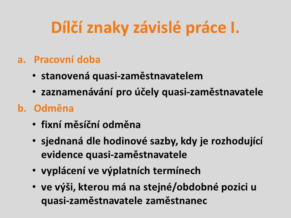 Dílčí znaky závislé práce II.