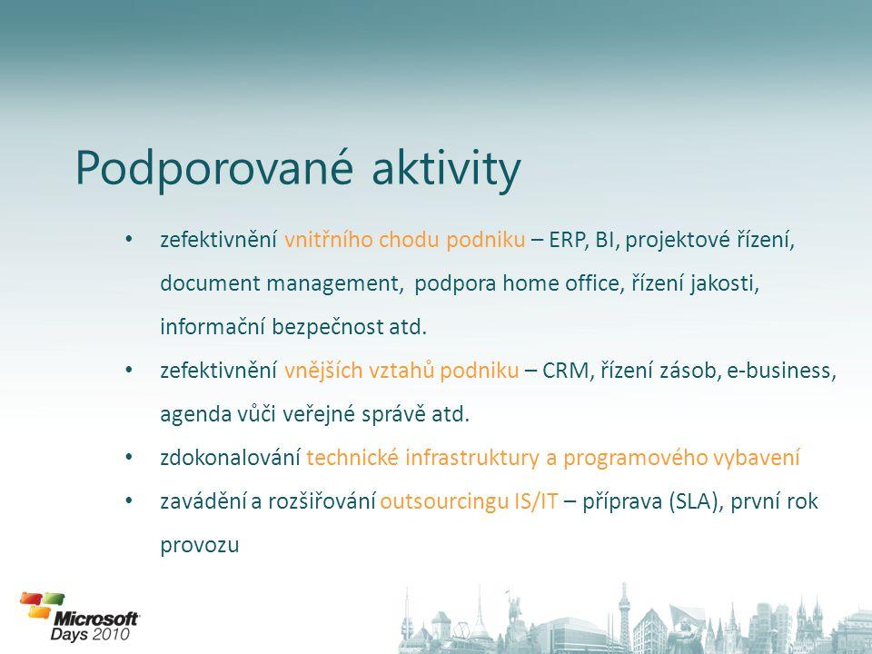 Podporované aktivity zefektivnění vnitřního chodu podniku – ERP, BI, projektové řízení, document management, podpora home office, řízení jakosti, informační bezpečnost atd.