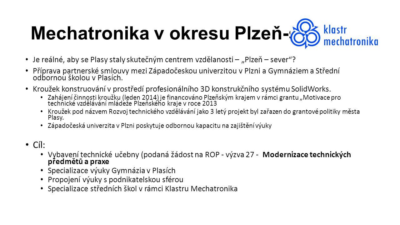 """Mechatronika v okresu Plzeň-sever Je reálné, aby se Plasy staly skutečným centrem vzdělanosti – """"Plzeň – sever""""? Příprava partnerské smlouvy mezi Zápa"""