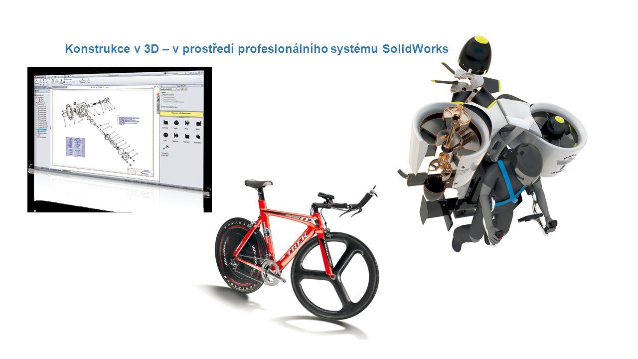 Konstrukce v 3D – v prostředí profesionálního systému SolidWorks