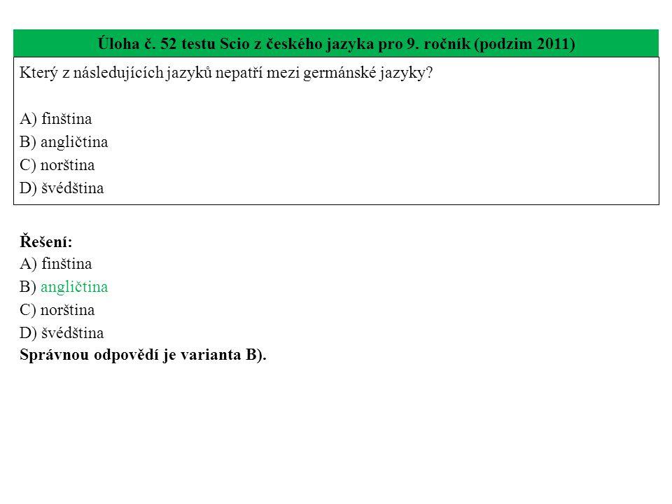 Úloha č. 52 testu Scio z českého jazyka pro 9.