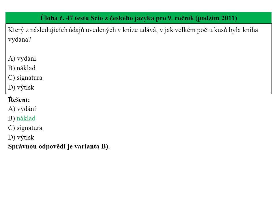 Úloha č. 47 testu Scio z českého jazyka pro 9.