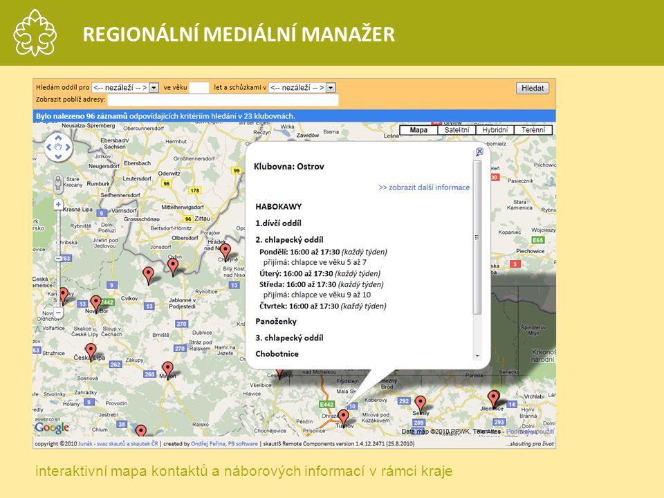 interaktivní mapa kontaktů a náborových informací v rámci kraje REGIONÁLNÍ MEDIÁLNÍ MANAŽER