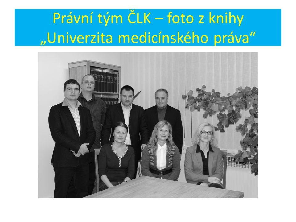 """Právní tým ČLK – foto z knihy """"Univerzita medicínského práva"""""""