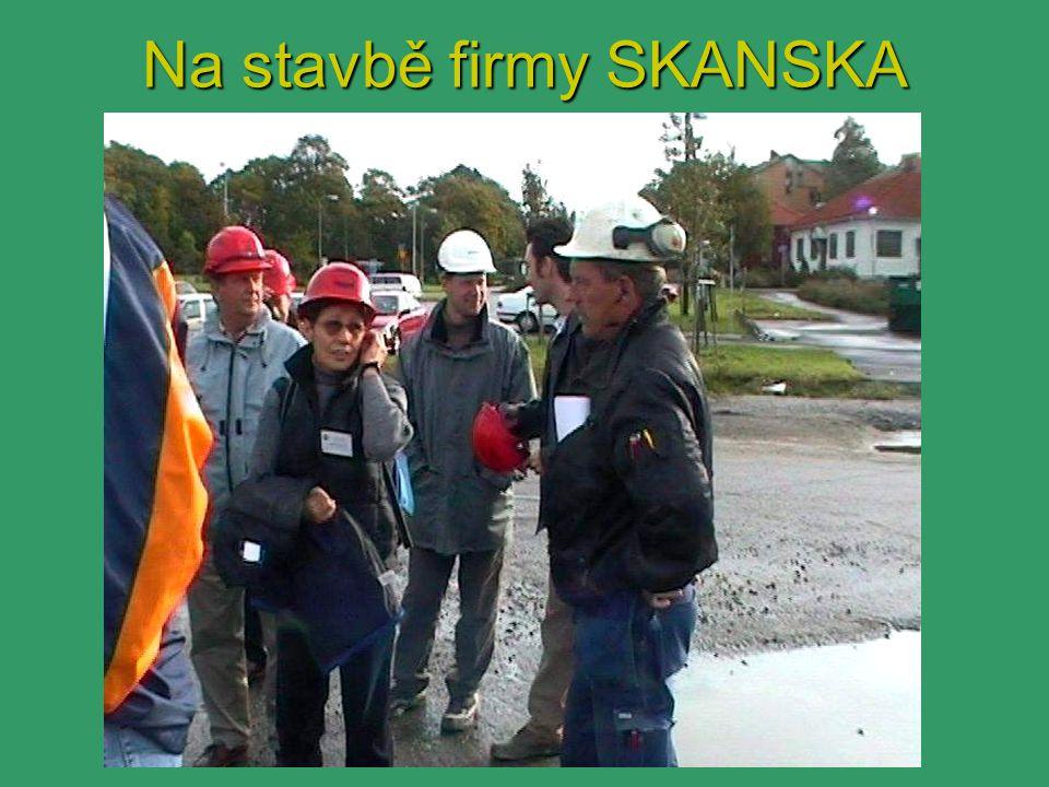 Na stavbě firmy SKANSKA