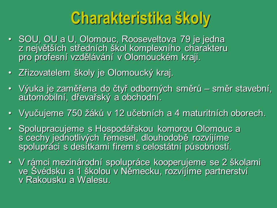 Charakteristikaškoly Charakteristika školy SOU, OU a U, Olomouc, Rooseveltova 79 je jedna z největších středních škol komplexního charakteru pro profe