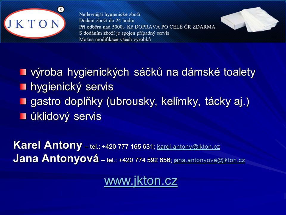 výroba hygienických sáčků na dámské toalety hygienický servis gastro doplňky (ubrousky, kelímky, tácky aj.) úklidový servis Karel Antony – tel.: +420