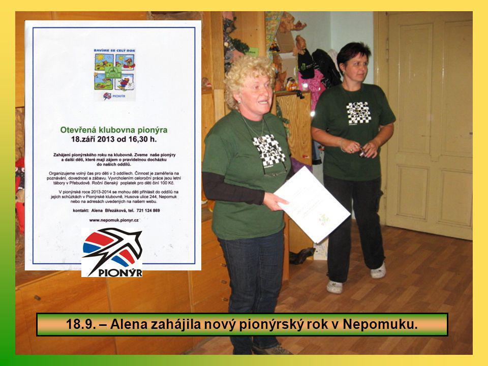 18.9. – Alena zahájila nový pionýrský rok v Nepomuku.
