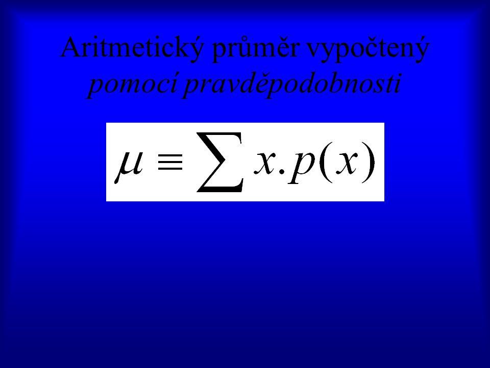 Aritmetický průměr vypočtený pomocí pravděpodobnosti
