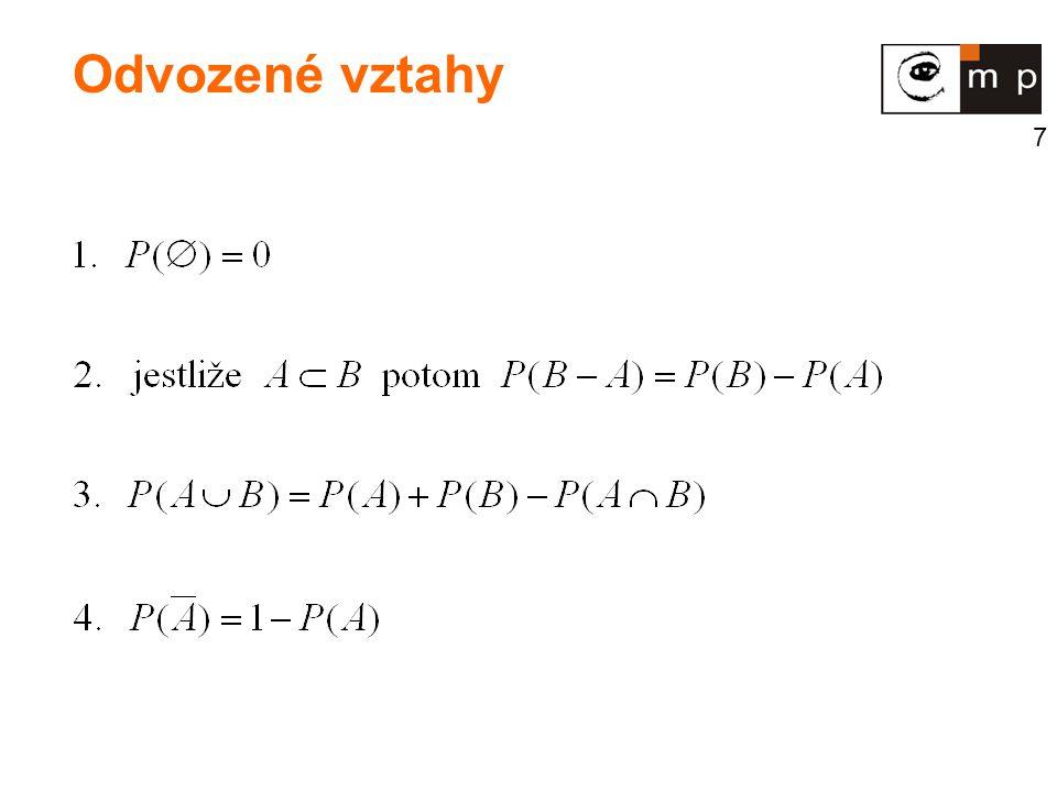 28 Náhodný výběr rozsahu n - n nezávislých opakování téhož pokusu - posloupnost n nezávislých náhodných veličin se stejným rozdělením X 1.,..., X n Výběrový průměr Výběrové momenty Výběrový rozptyl Poznámka Náhodný výběr