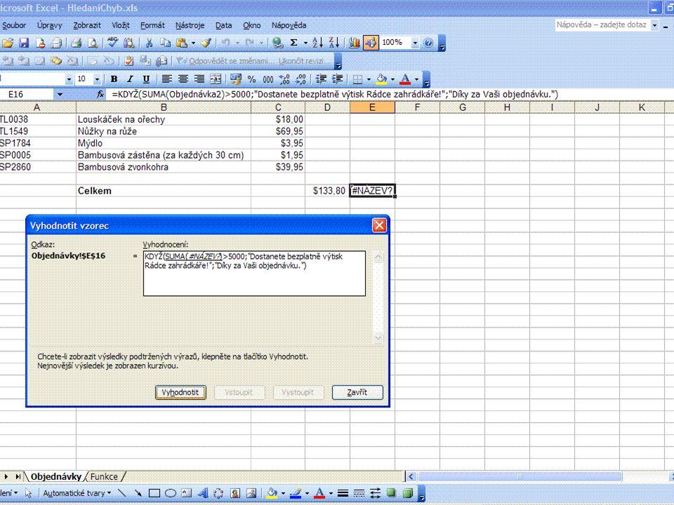 15 Oprava chybových hodnot Chyba ##### 1.Poklepání myší na pravý okraj záhlaví sloupce 2.Vybrání sloupce a zvolení formátu sloupce – přizpůsobit 3.Použití jiného formátu čísla 4.Při odečítání kalendářních dat, nebo časových údajů, dbát na správnost vzorce