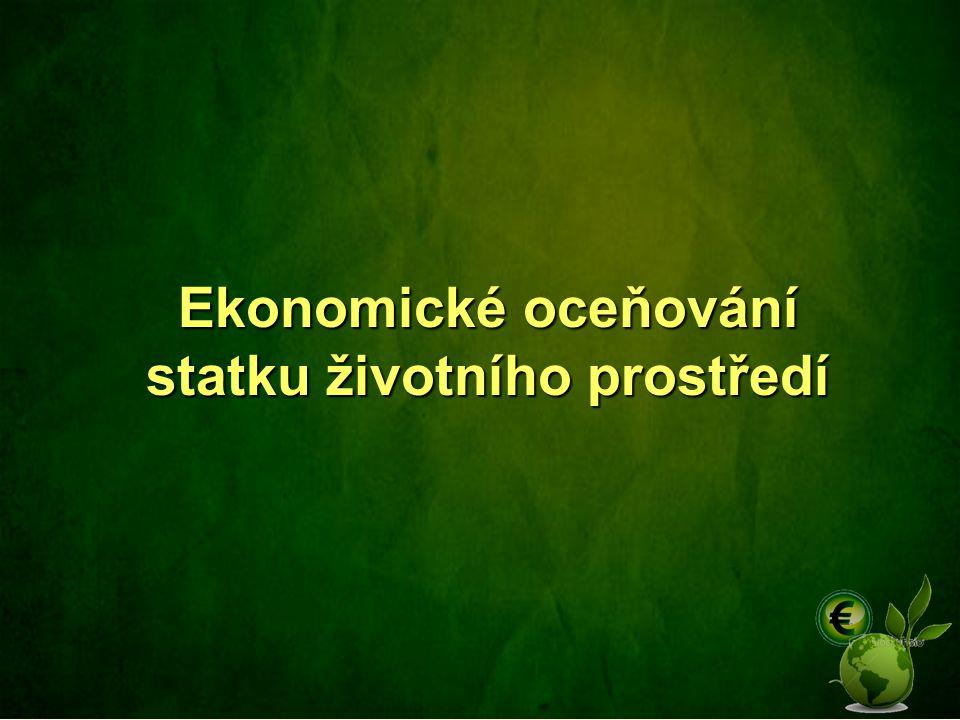 Hedonické ocenění Hedonické ocenění – předpokladem je nalezení trhu, který je ovlivněn netržním statkem ŽP (např.