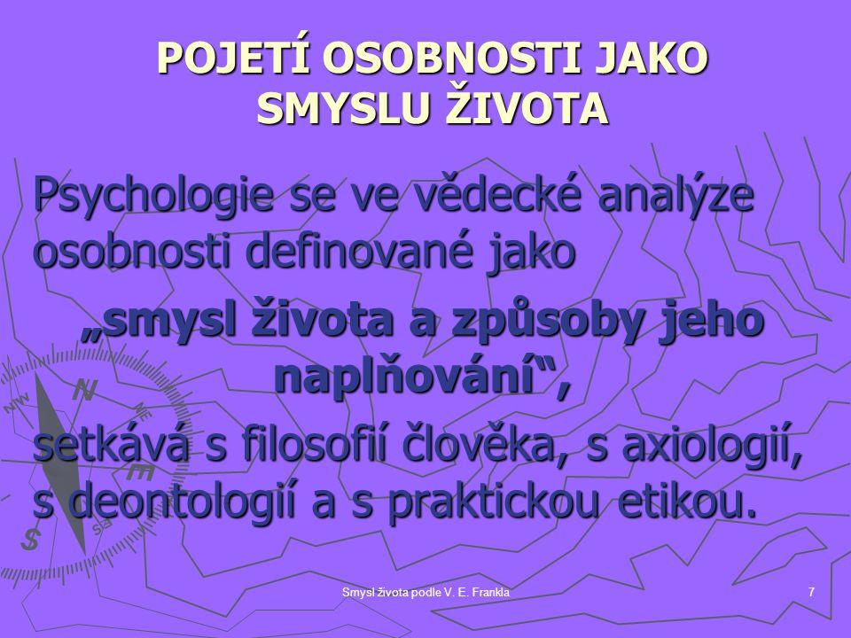 Smysl života podle V.E. Frankla38 VI.