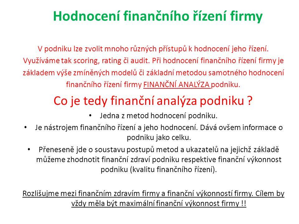 Bonitní modely České modely  Bilanční analýza R.Douchy Bilanční analýza I.