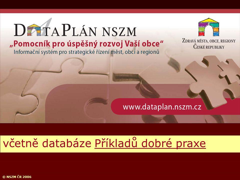 © NSZM ČR 2006 včetně databáze Příkladů dobré praxe