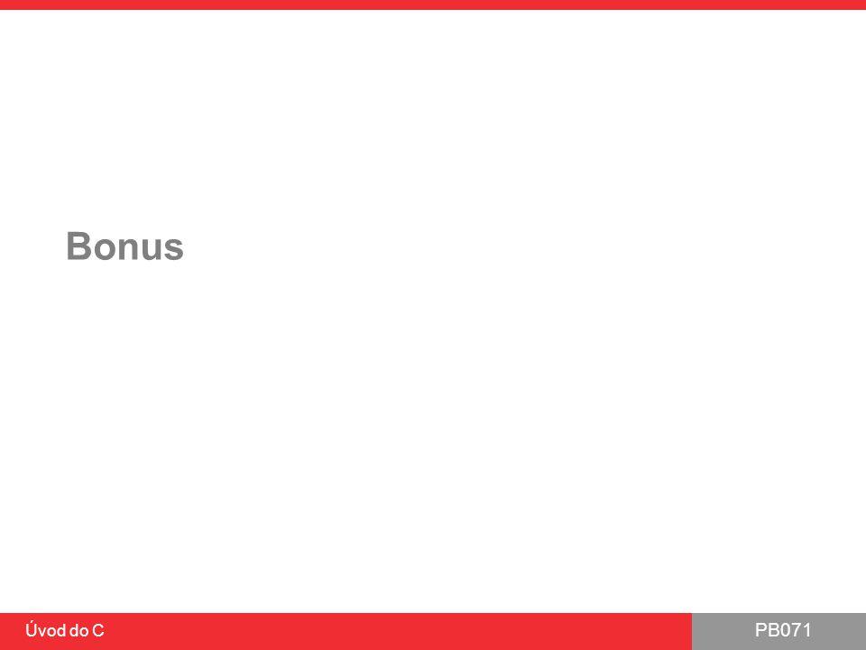 PB071 Úvod do C Bonus