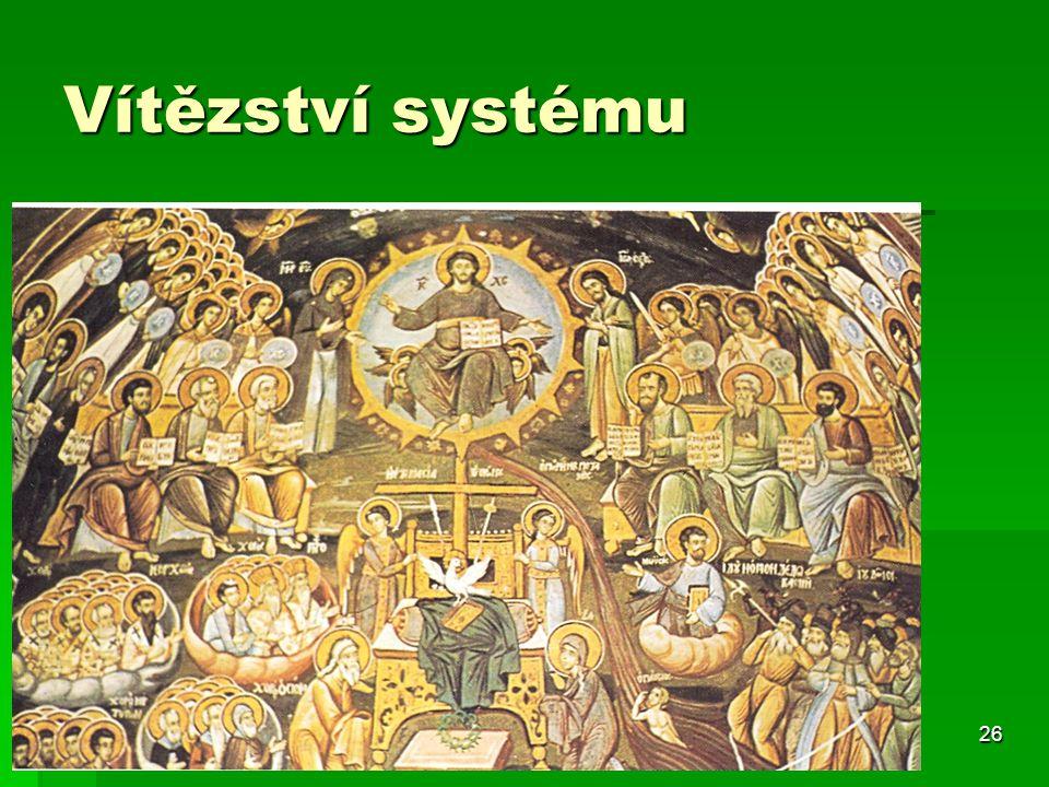 26 Vítězství systému