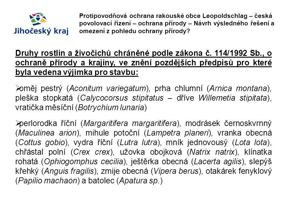 Protipovodňová ochrana rakouské obce Leopoldschlag – česká povolovací řízení – ochrana přírody – Návrh výsledného řešení a omezení z pohledu ochrany p