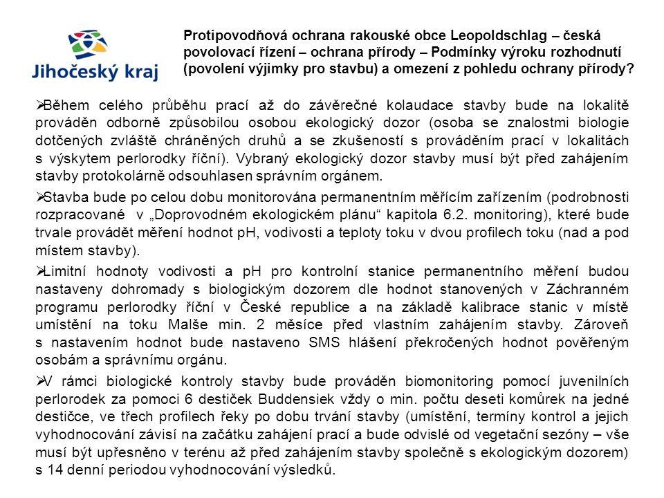 Protipovodňová ochrana rakouské obce Leopoldschlag – česká povolovací řízení – ochrana přírody – Podmínky výroku rozhodnutí (povolení výjimky pro stav