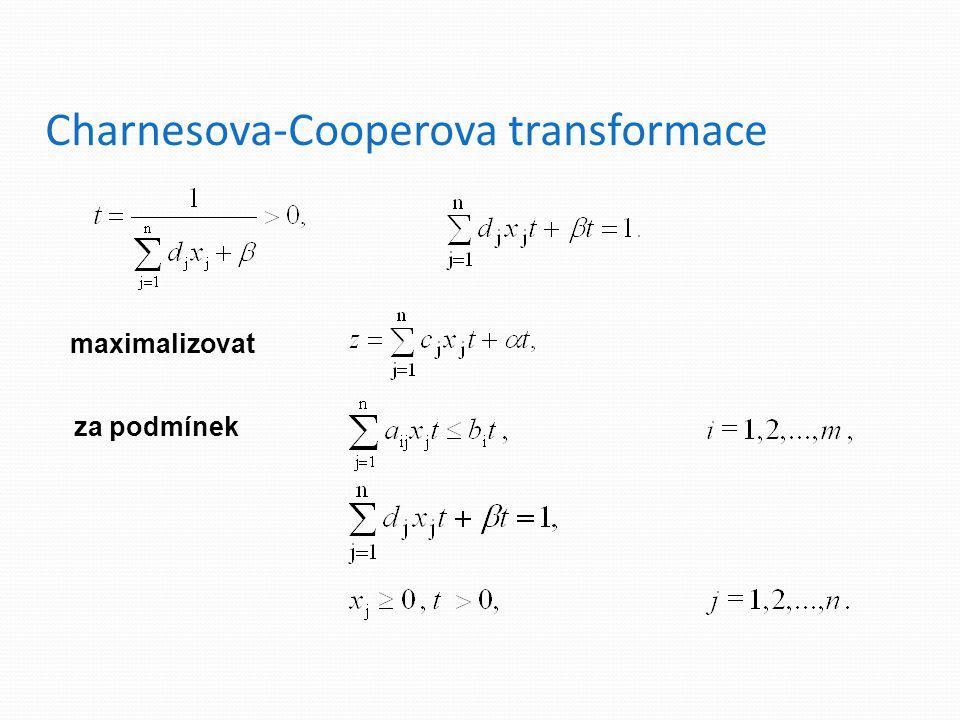 Charnesova-Cooperova transformace maximalizovat za podmínek
