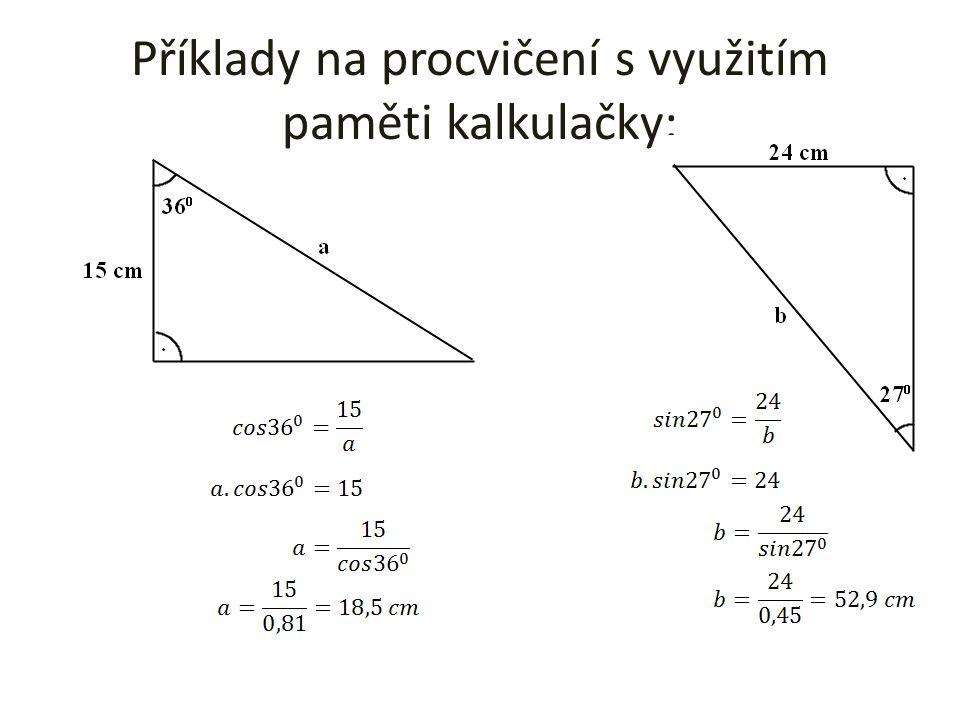 Příklady na procvičení s využitím paměti kalkulačky:
