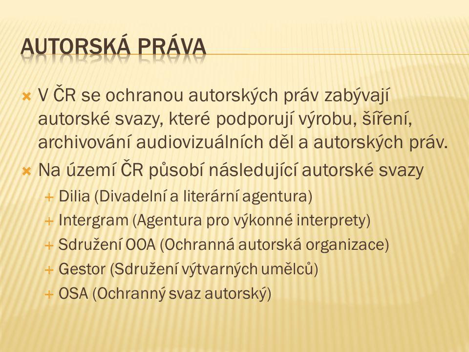  V ČR se ochranou autorských práv zabývají autorské svazy, které podporují výrobu, šíření, archivování audiovizuálních děl a autorských práv.
