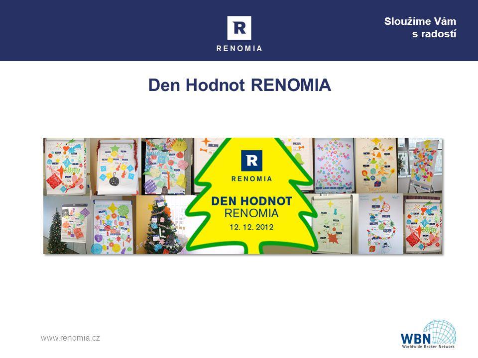 Sloužíme Vám s radostí Den Hodnot RENOMIA www.renomia.cz