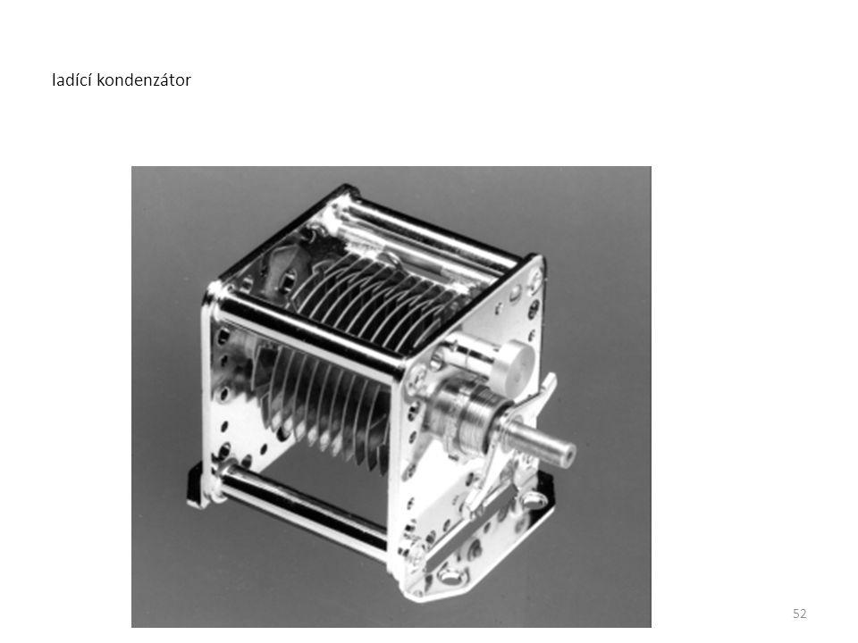 ladící kondenzátor 52
