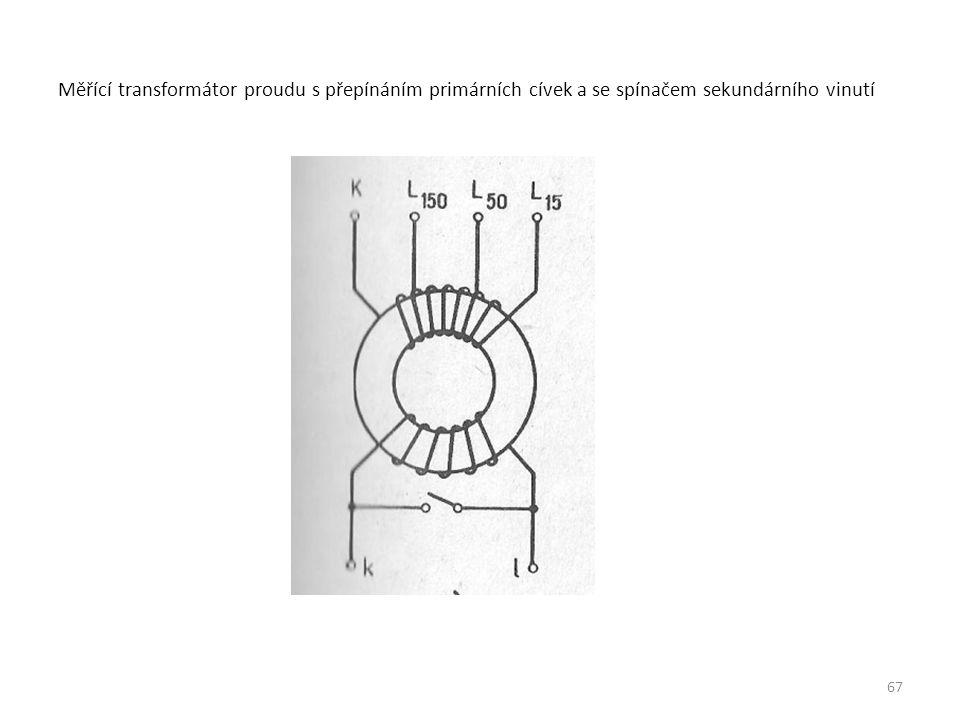 Měřící transformátor proudu s přepínáním primárních cívek a se spínačem sekundárního vinutí 67