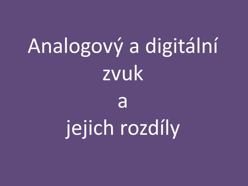 Analogový a digitální zvuk a jejich rozdíly