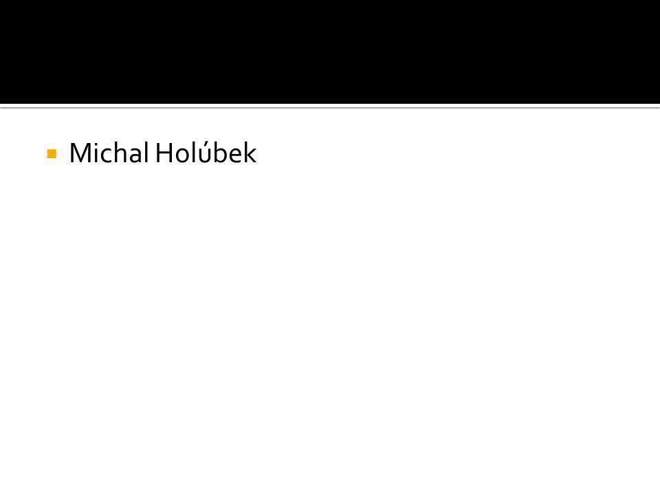  Michal Holúbek