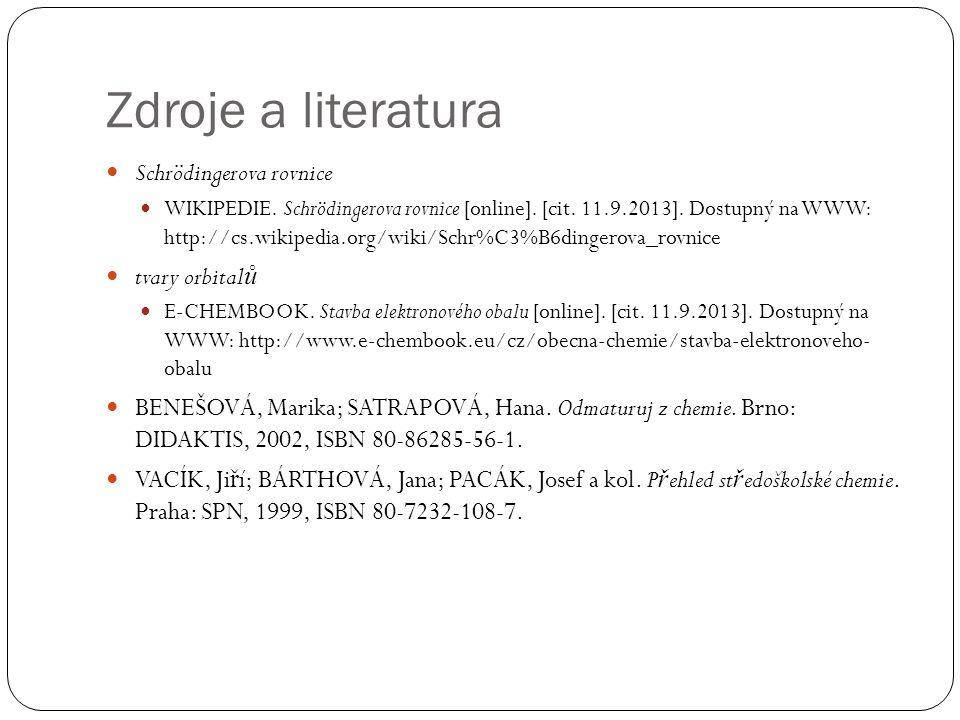 Zdroje a literatura Schrödingerova rovnice WIKIPEDIE.
