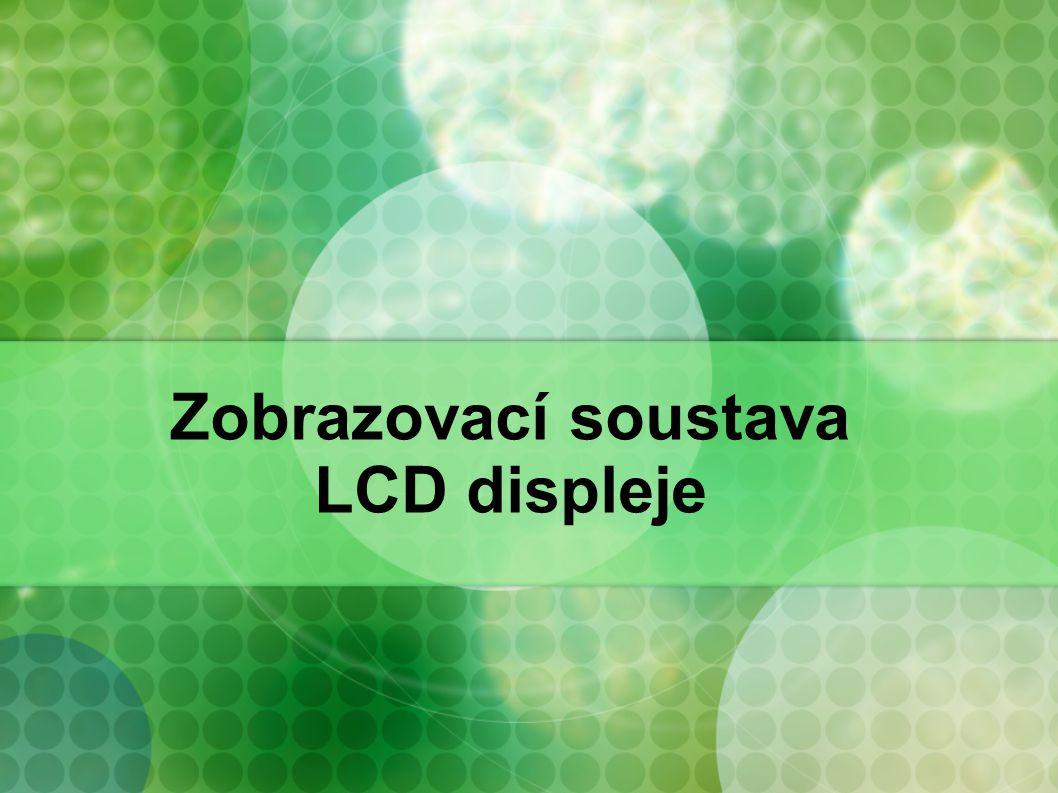Zobrazovací soustava LCD displeje