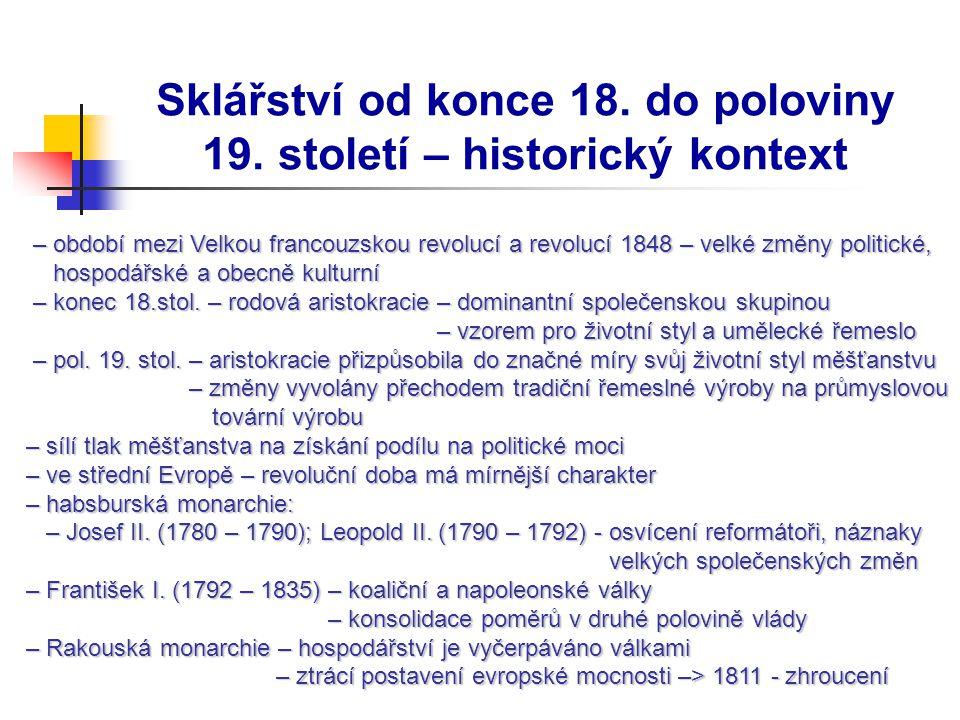 Sklářství od konce 18.do poloviny 19.