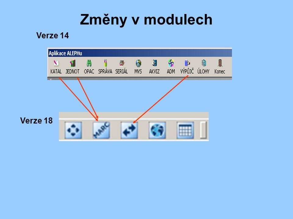 Změny v modulech Verze 14 Verze 18