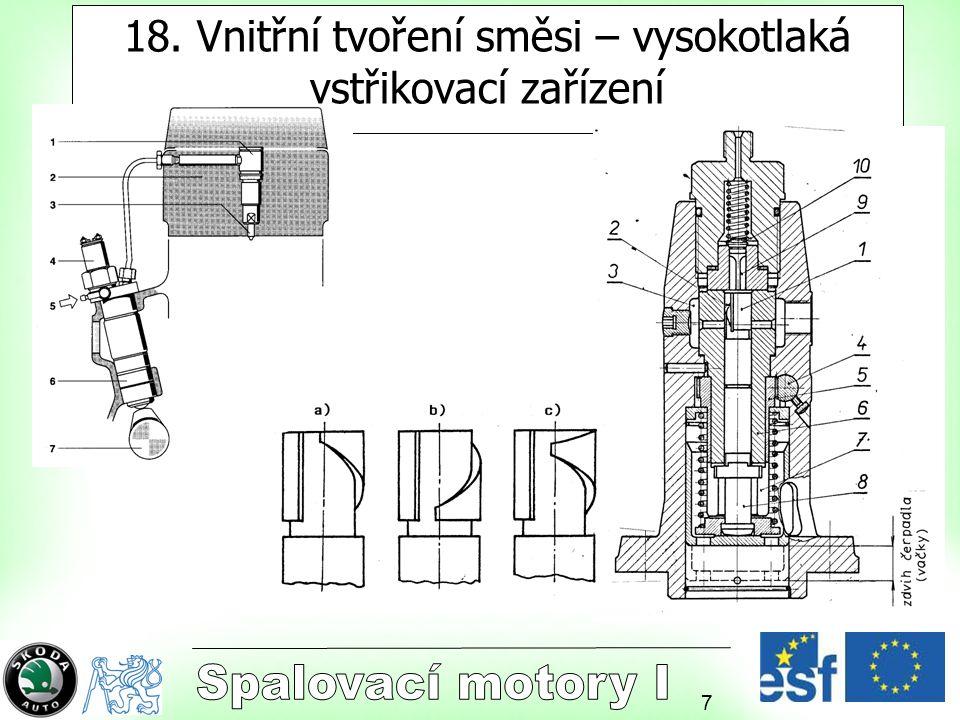 8 Blokové a rotační vstřikovací čerpadlo.