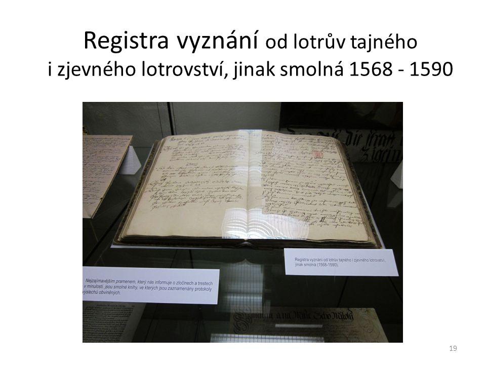 Registra vyznání od lotrův tajného i zjevného lotrovství, jinak smolná 1568 - 1590 19