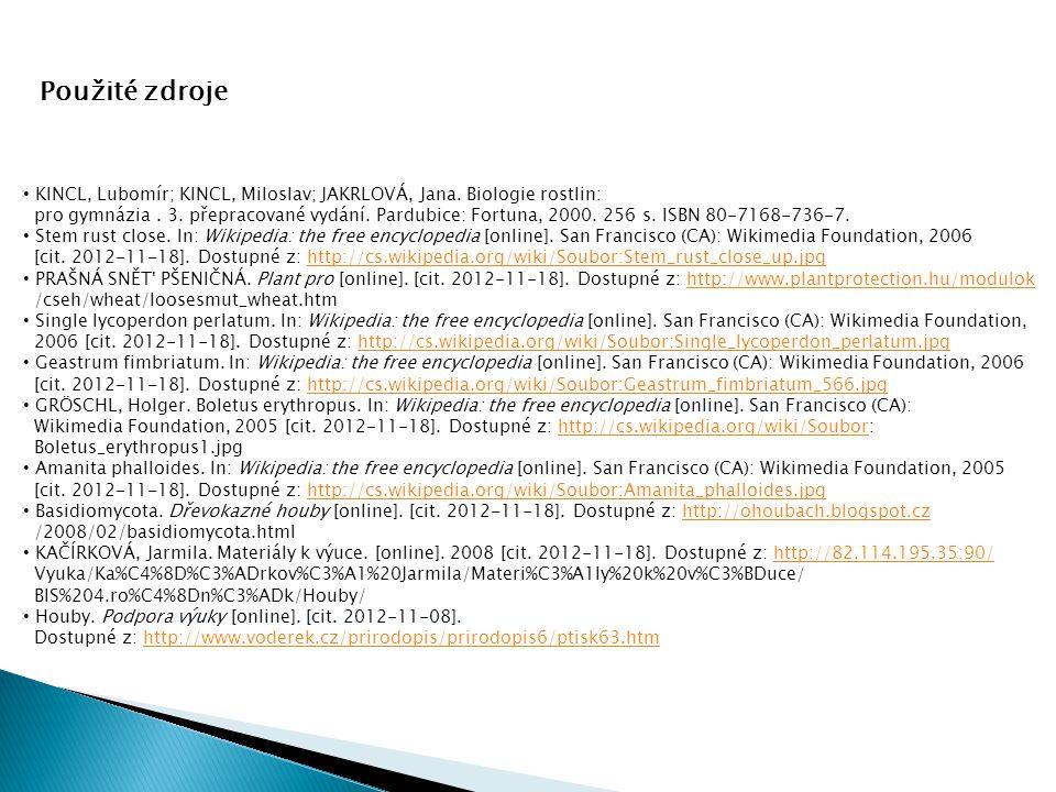 KINCL, Lubomír; KINCL, Miloslav; JAKRLOVÁ, Jana.Biologie rostlin: pro gymnázia.