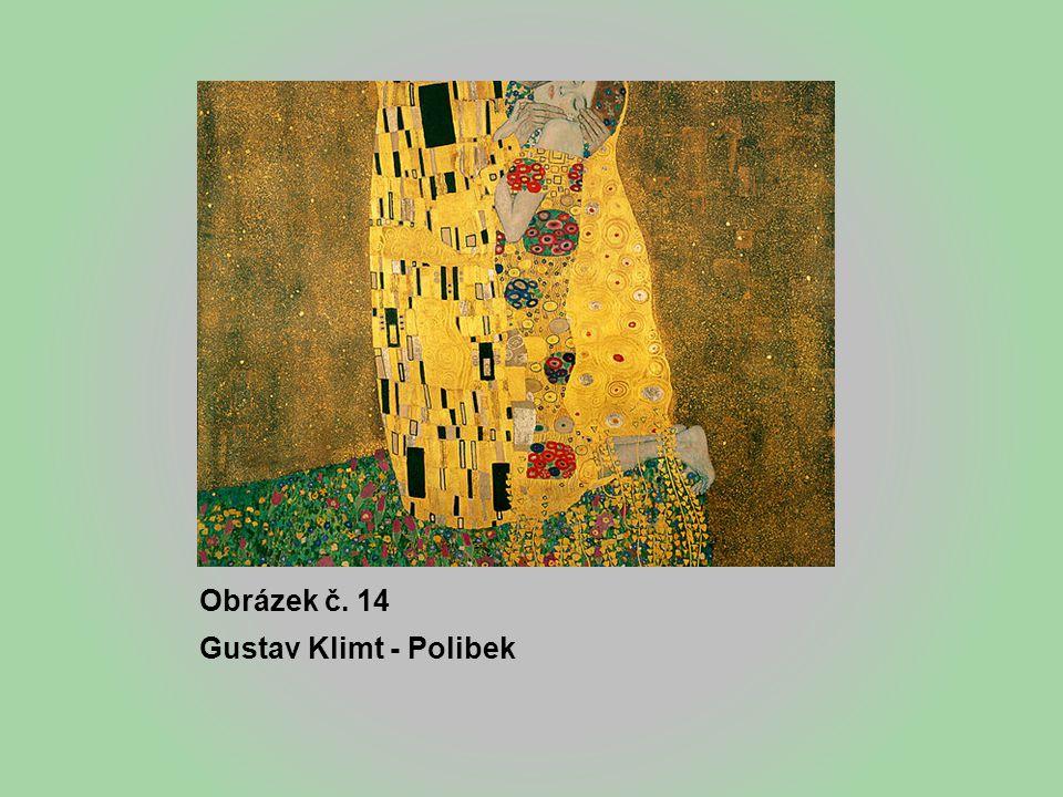 Obrázek č. 14 Gustav Klimt - Polibek