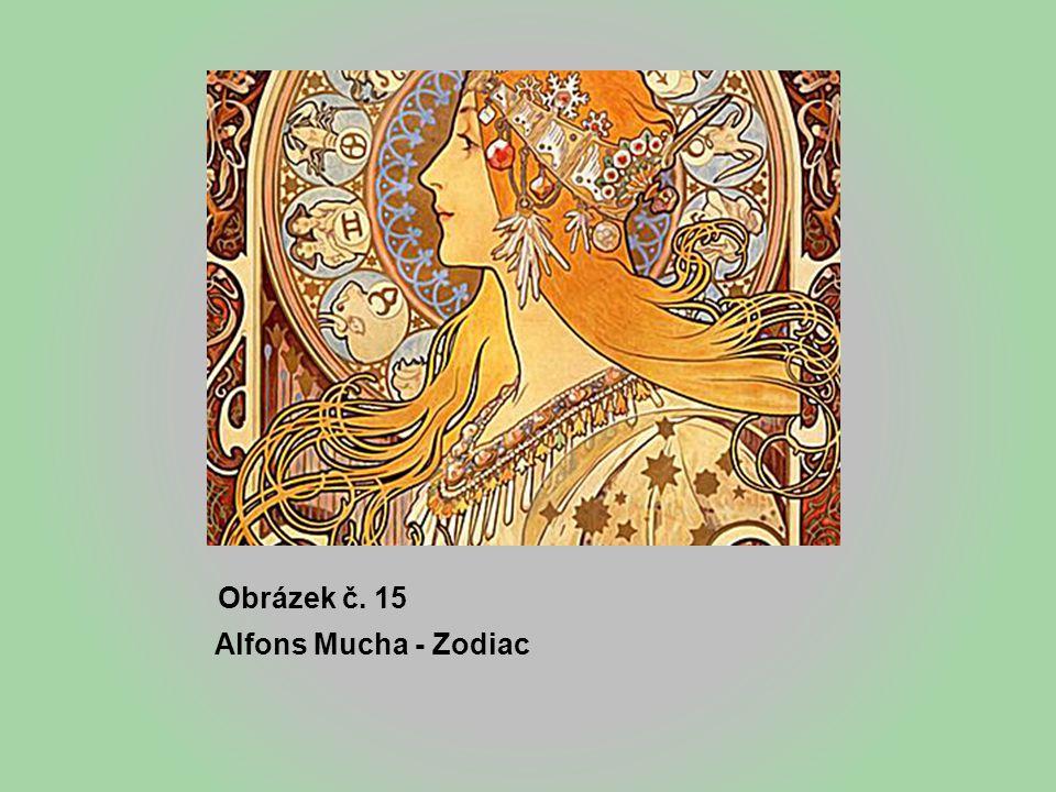 Obrázek č. 15 Alfons Mucha - Zodiac