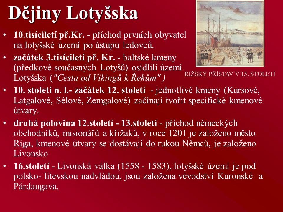 Krátké pohlédnutí na fakta Rozloha: 64 589 km 2 Počet obyvatel (2004): 2 306 Hustota zalidnění: 36 obyv./km 2 Hlavní město: Riga (826 508 obyvatel) Úřední jazyk: lotyština Státní zřízení: republika (parlamentní demokracie) Hlava státu: prezidentka Vaira Víke-Freiberga (od června 1999)