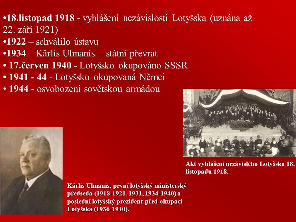 17.století - polsko- švédská válka (1600 - 1629), Vidzeme a Riga jsou pod švédskou nadvládou, Riga - největší město Švédska, Kuronské vévodství zažívá prudký hospodářský vzestup (Jakub – zámořské kolonie Tobago a Gambie) 1700 – 1721 – proběhla severní válka ->Litva a část Lotyšska připojena ke Švédsku a zbývající část Lotyšska (Vidzemsko) a Estonska získolo Rusko 18.