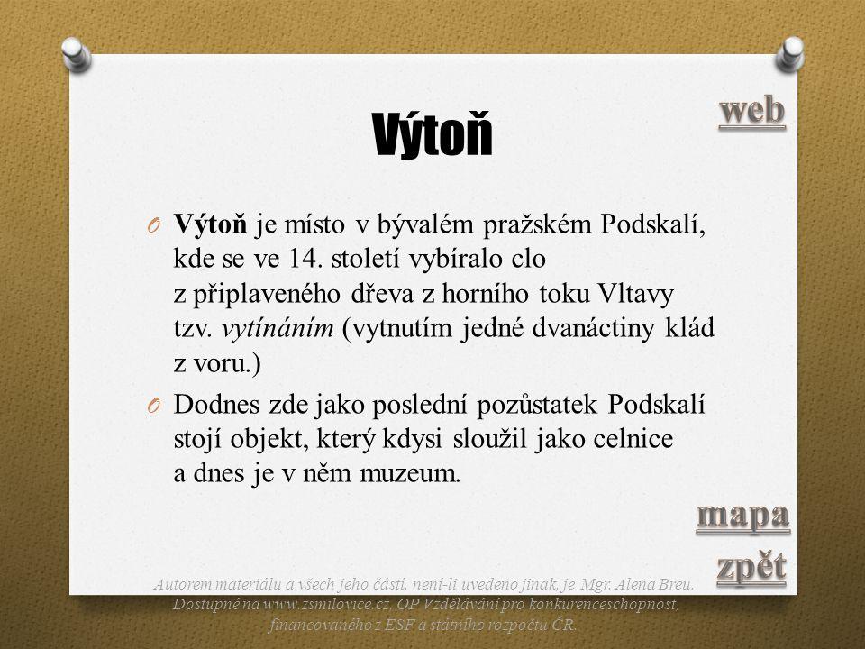 Výtoň O Výtoň je místo v bývalém pražském Podskalí, kde se ve 14. století vybíralo clo z připlaveného dřeva z horního toku Vltavy tzv. vytínáním (vytn