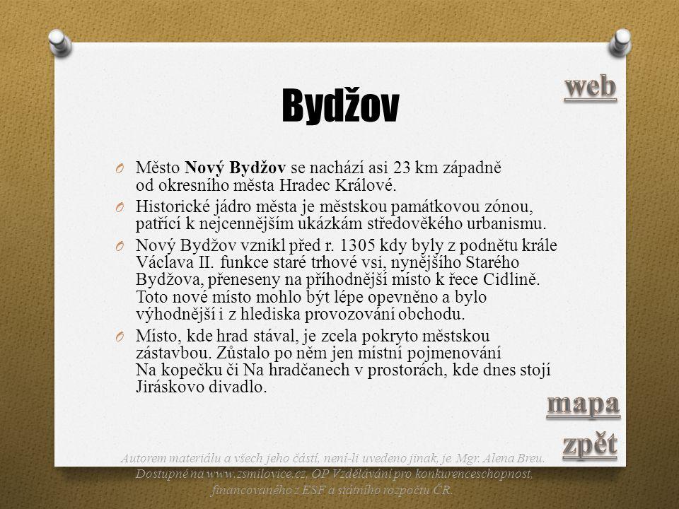 Bydžov O Město Nový Bydžov se nachází asi 23 km západně od okresního města Hradec Králové. O Historické jádro města je městskou památkovou zónou, patř