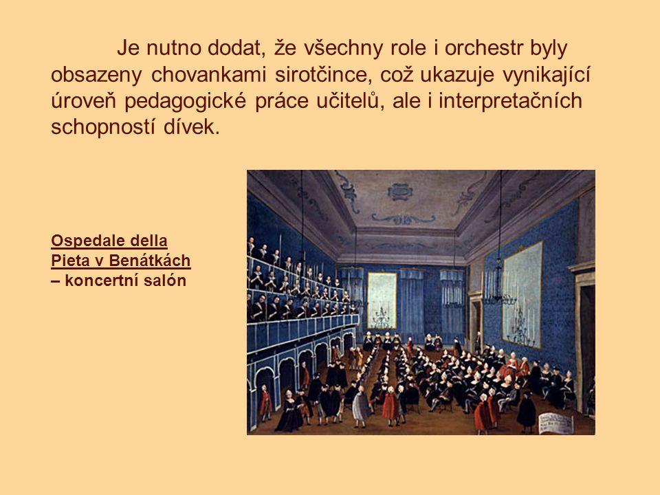 Je nutno dodat, že všechny role i orchestr byly obsazeny chovankami sirotčince, což ukazuje vynikající úroveň pedagogické práce učitelů, ale i interpr