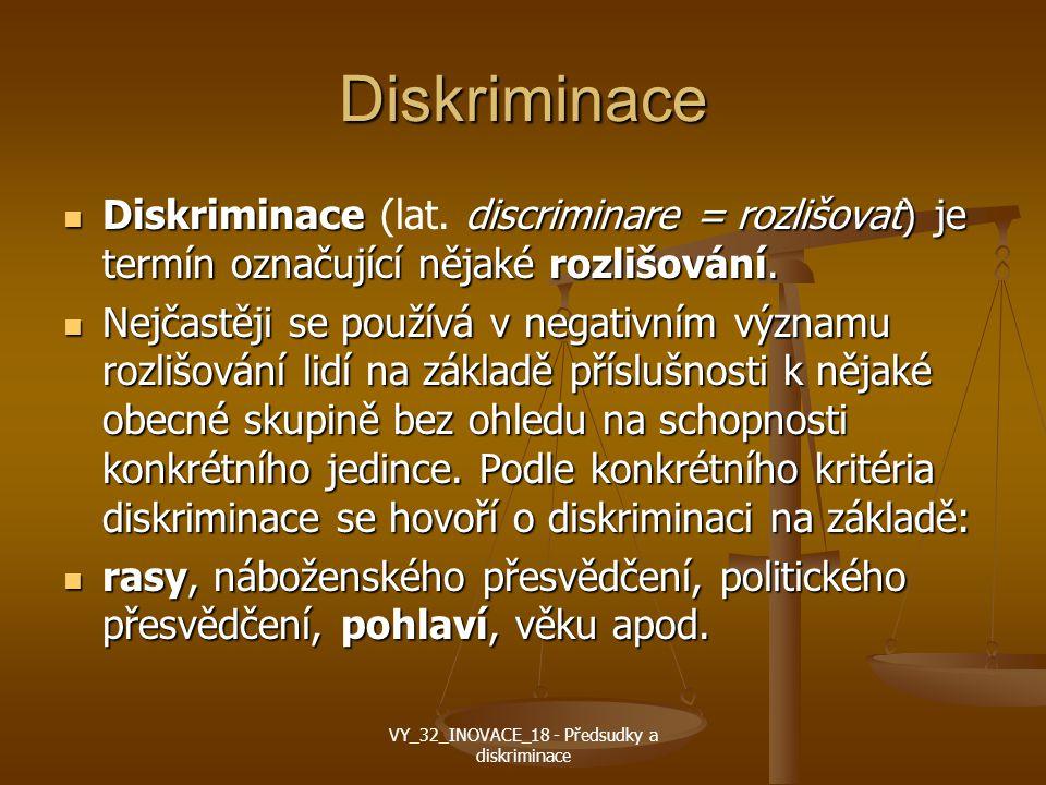 Diskriminace Diskriminace discriminare = rozlišovat) je termín označující nějaké rozlišování.