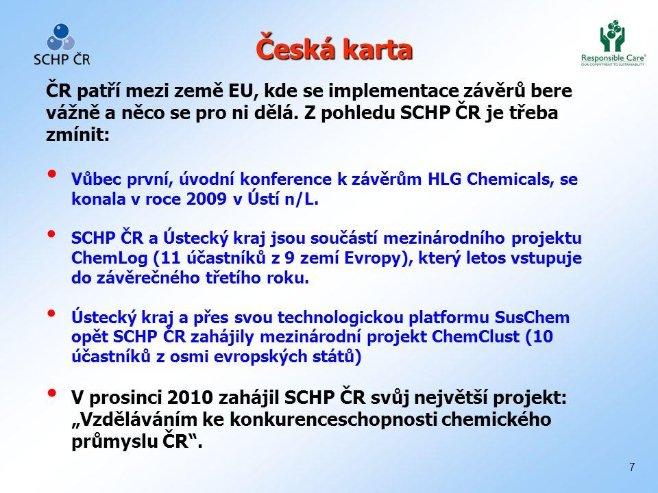 7 Česká karta ČR patří mezi země EU, kde se implementace závěrů bere vážně a něco se pro ni dělá.