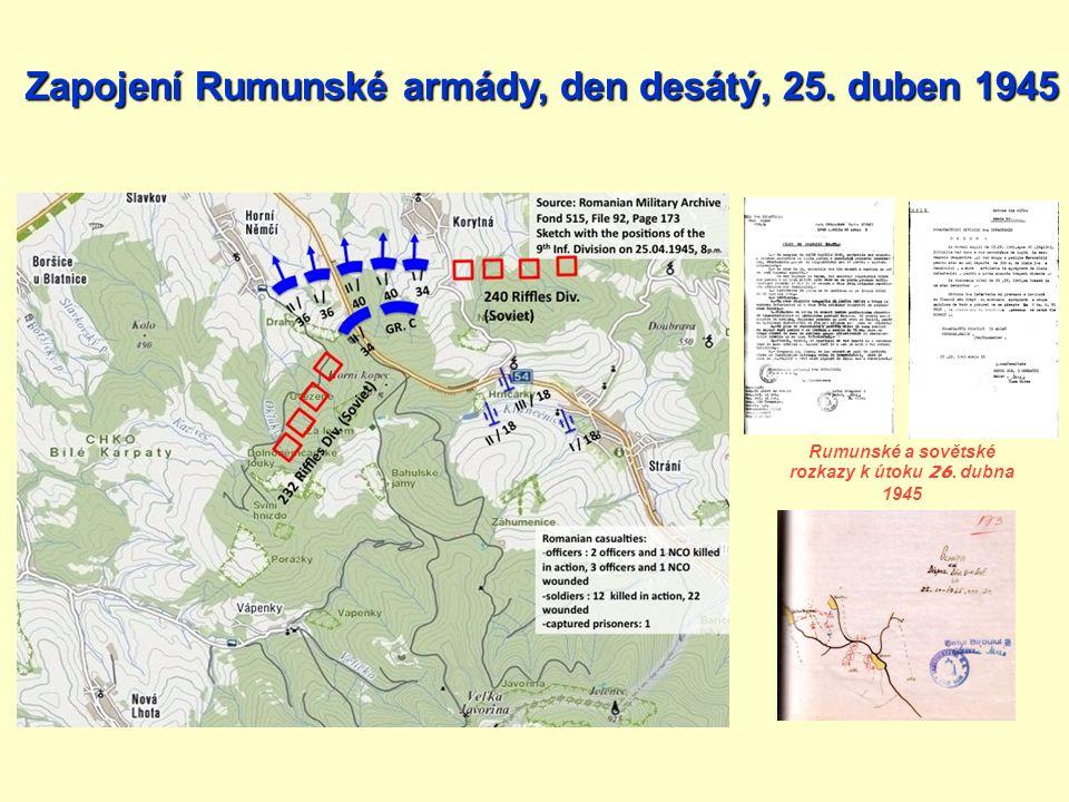 Rumunské a sovětské rozkazy k útoku 26. dubna 1945 Zapojení Rumunské armády, den desátý, 25. duben 1945