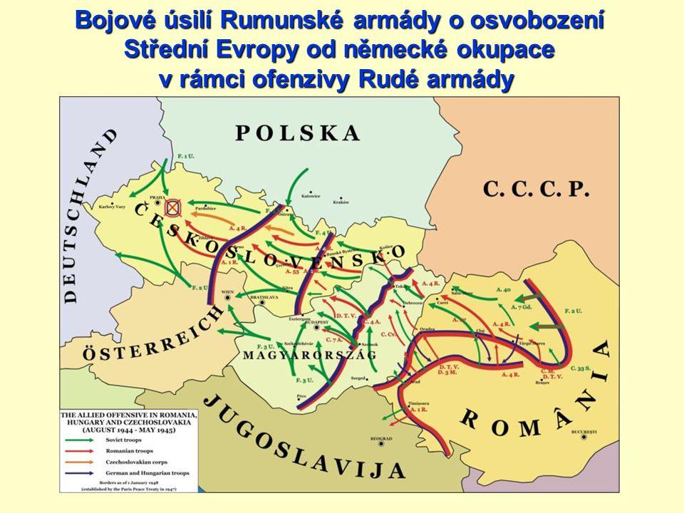 Bojové úsilí Rumunské armády o osvobození Střední Evropy od německé okupace v rámci ofenzivy Rudé armády